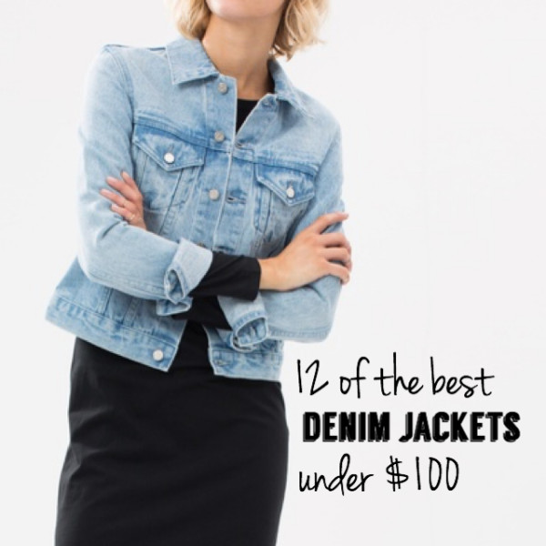 stylish denim jackets under $100 pretty chuffed blog