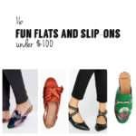 fun flats and slip on shoes under $100